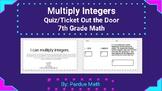 Multiplying Integers Quiz/Ticket Out the Door