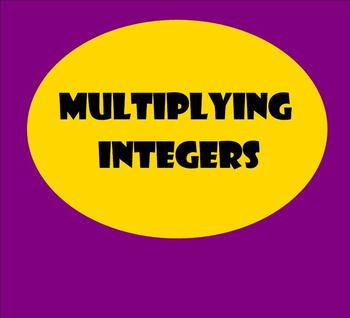 Multiplying Integers (Review of Signs)