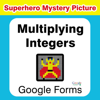 Multiplying Integers - Superhero Mystery Picture - Google Forms