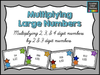Multiplying Large Numbers (2 and 3 Digit Multipliers)