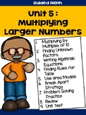 Multiplying Larger Numbers Guided Math Unit