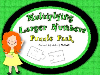 Multiplying Larger Numbers Puzzle Pack