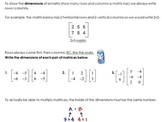Multiplying Matrices, Finding Inverses and Determinants