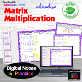 Multiplying Matrices with Google Slides™