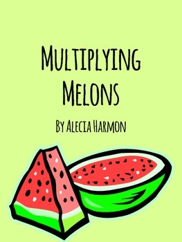 Multiplying Melons