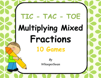 Multiplying Mixed Fractions Tic-Tac-Toe