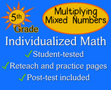 Multiplying Mixed Numbers, 5th grade - worksheets - Individualized Math