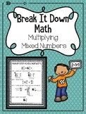 Multiplying Mixed Numbers Break It Down Math