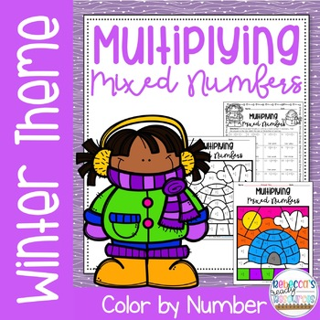 Multiplying Mixed Numbers Color by Number-Winter Theme