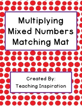 Multiplying Mixed Numbers Matching Mat