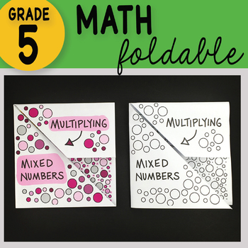 Multiplying Mixed Numbers Math Interactive Notebook Foldable