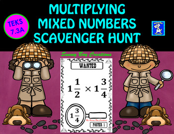 Multiplying Mixed Numbers Scavenger Hunt