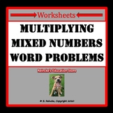 Multiplying Mixed Numbers Word Problem Worksheets (5.NF.6)