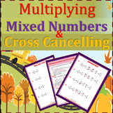 Multiplying Fractions and Practicing Cross Cancelling