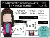 Multiplying Mixed Numbers by Whole Numbers Task Cards