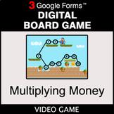Multiplying Money - Digital Board Game | Google Forms