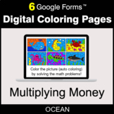 Multiplying Money - Digital Coloring Pages | Google Forms