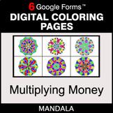 Multiplying Money - Digital Mandala Coloring Pages | Google Forms