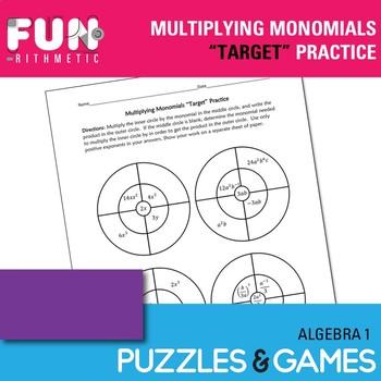 """Multiplying Monomials """"Target"""" Practice"""