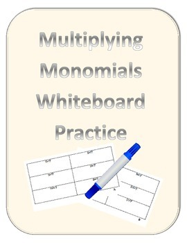 Multiplying Monomials Whiteboard Practice