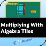 Multiplying Monomials and Binomials Using Algebra Tiles