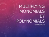 Multiplying Monomials by Polynomials Notes