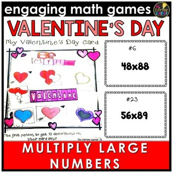 Valentine's Day Multiplying Multi-Digit Numbers