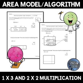 Multiplying Multi-Digit Numbers Using Area Models and the Standard Algorithm