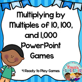 Multiplying by Multiples of Tens, Hundreds and Thousands: 4 PowerPoint Games