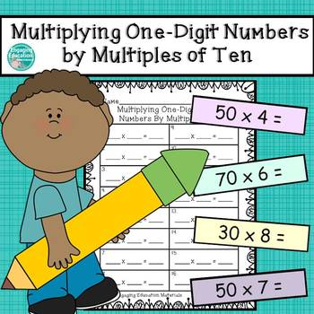 Multiplying One-Digit Whole Numbers By Multiples of 10