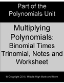 Multiplying Polynomials:  Binomial Times Trinomial Notes S