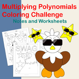 Multiplying Polynomials Coloring Challenge: Notes and Worksheets