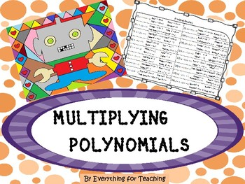 Multiplying Polynomials - FOIL Method -  Coloring Activity