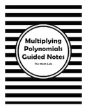 Multiplying Polynomials Guided Notes