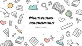 Multiplying Polynomials HyperSlide- Distance Learning