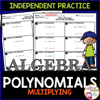 Multiplying Polynomials Independent Practice