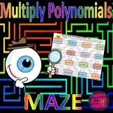 Multiplying Polynomials Maze Activity