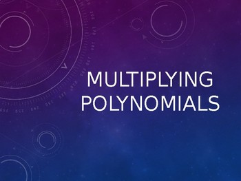 Multiplying Polynomials Notes