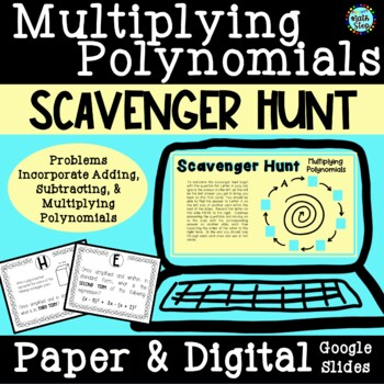 Multiplying Polynomials Scavenger Hunt