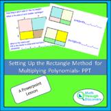 Algebra 1 - Setting up the Rectangle Method for Multiplyin