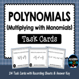 Multiplying Polynomials Task Cards (with Monomials)