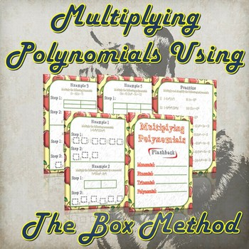 Multiplying Polynomials Using The Box Method- (Guided Notes and Practice)