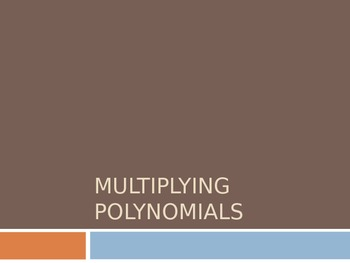 Multiplying Polynomials using the Box Method