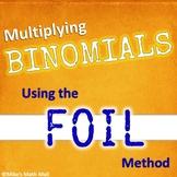 Multiplying Binomials Using the FOIL Method (Mini Bundle)