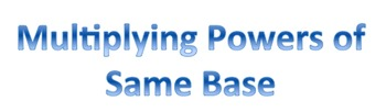 Multiplying Powers of Same Base Discovery Worksheet
