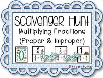 Multiplying Proper and Improper Fractions Scavenger Hunt