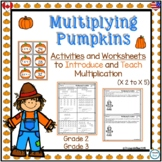 Multiplying Pumpkins-Activities and Worksheets to Teach Multiplication