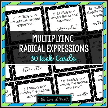 Multiplying Radical Expressions: 30 Task Cards