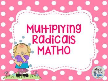 Multiplying Radicals MATHO (Bingo)
