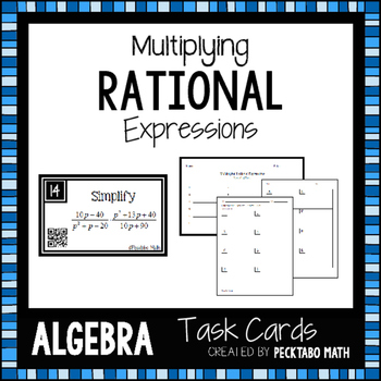Multiplying Rational Expressions ALGEBRA Task Cards with QR codes